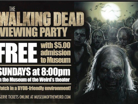 TONIGHT: SEASON FINALE OF THE WALKING DEAD AT MUSEUM OF THE WEIRD!