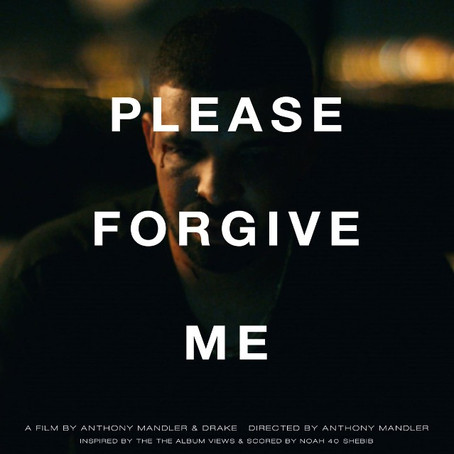 DRAKE DETAILS SHORT FILM 'PLEASE FORGIVE ME'