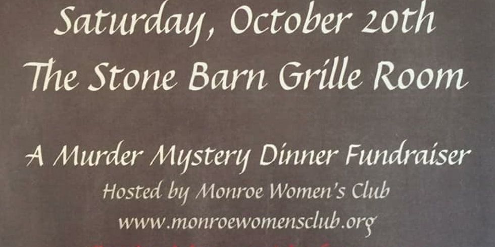 Monroe Women's Club - Murder High Reunion