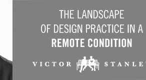 The Landscape of Design Practice In A Remote Condition