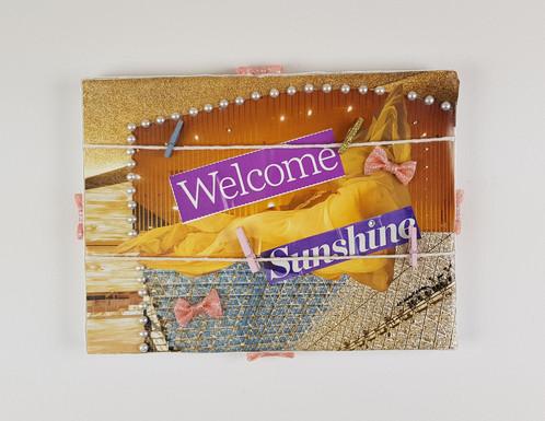 WELCOME SUNSHINE