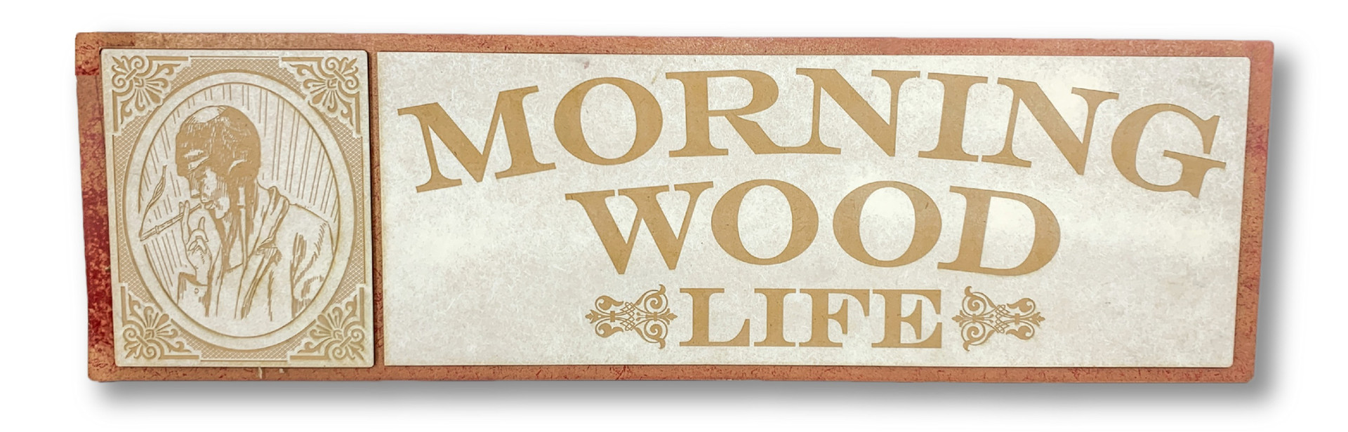CUSTON WOOD SIGN | MORNING WOOD LIFE