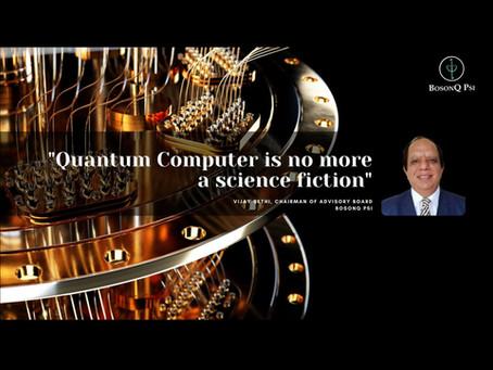 Quantum Computers no longer a science fiction