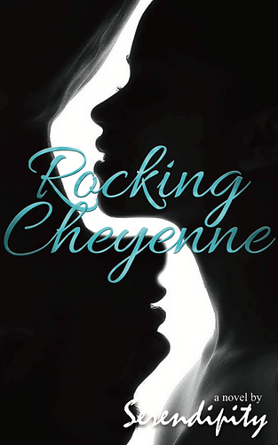 Serendipity - Rocking Cheyenne - eBook C