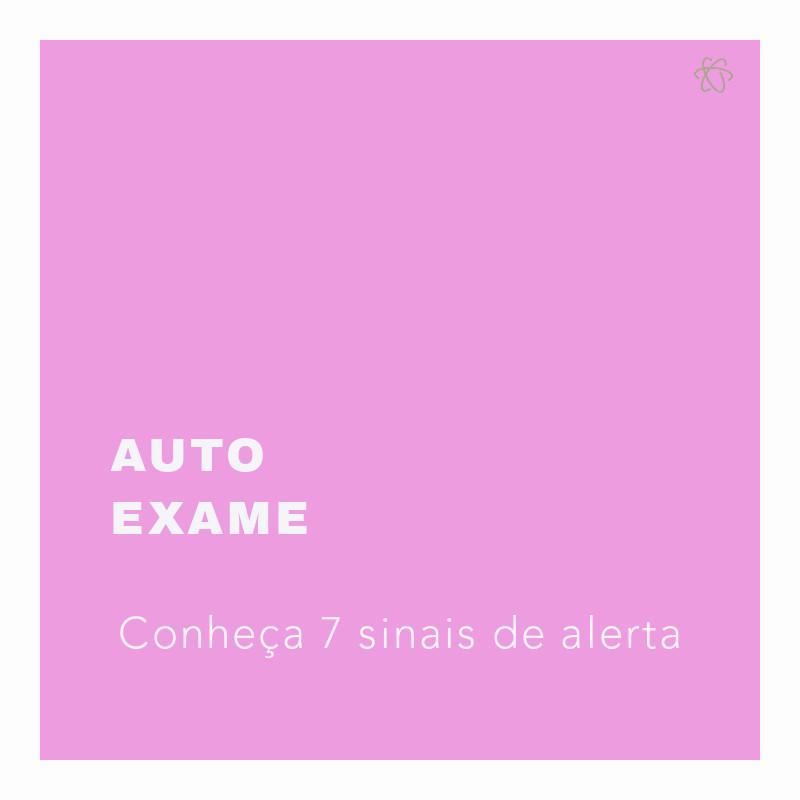 AutoExame e Sinais de Alerta - iRad Campinas