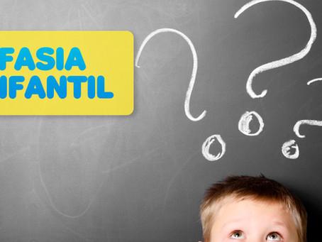 O QUE É A AFASIA INFANTIL?