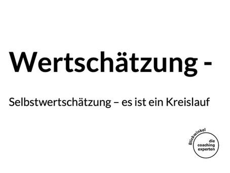 Wertschätzung – Friedericke Hepner-Ramms Blickwinkel