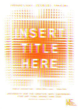 [Insert Title Here] Degree Show