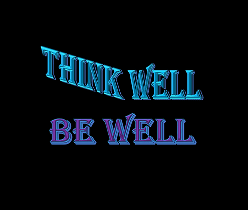 Think Well Be Well T-Shirt
