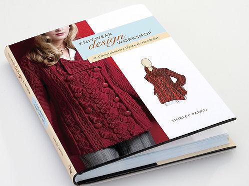 Knitwear Design Workshop: A Comprehensive Guide to Handknits Paperback