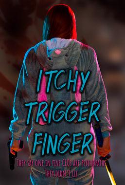 Itchy Trigger Finger Poster 3.jpg
