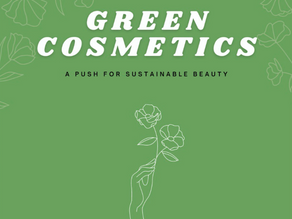 Green Cosmetics: A Push for Sustainable Beauty