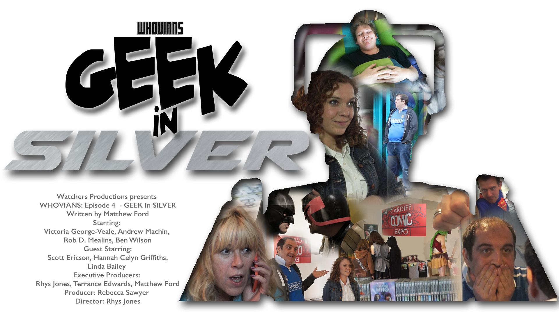 Episode 4 - Geek In Silver