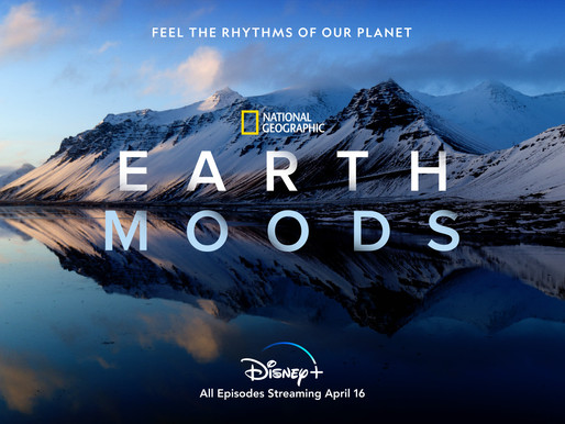 """DISNEY+ RELEASES FIRST LOOK TRAILER AND KEY ART FOR """"EARTH MOODS"""" FROM NATIONAL GEOGRAPHIC"""