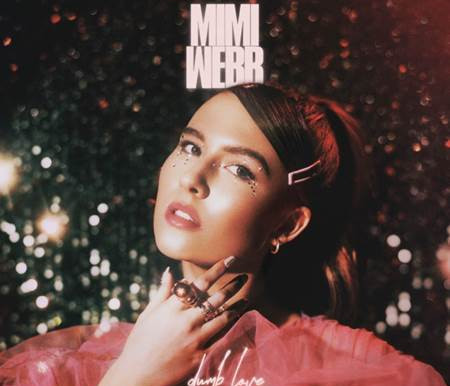MIMI WEBB RELEASES DUMB LOVE AND ANNOUNCES UK TOUR