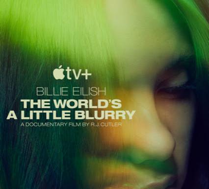 """Billie Eilish and Apple TV+ Announce """"Billie Eilish: The World's A Little Blurry"""" today"""