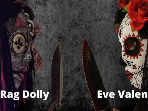 A Sad Goodbye To Rag Dolly & Eve Valentine