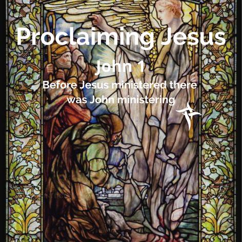 Proclaiming Jesus