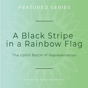 A Black Stripe in a Rainbow Flag: The Uphill Battle of Representation
