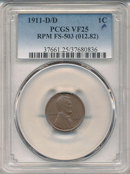 1911-D/D 1c RPM-003 / FS-503 PCGS VF-25