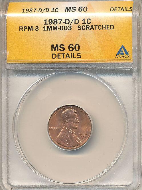 1987-D/D 1c FS-501 / RPM-003 ANACS MS60 Details