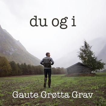 """Ny låt fra Gaute - """"Du og i"""""""