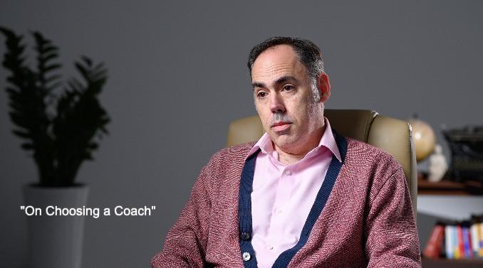 On Choosing a Coach