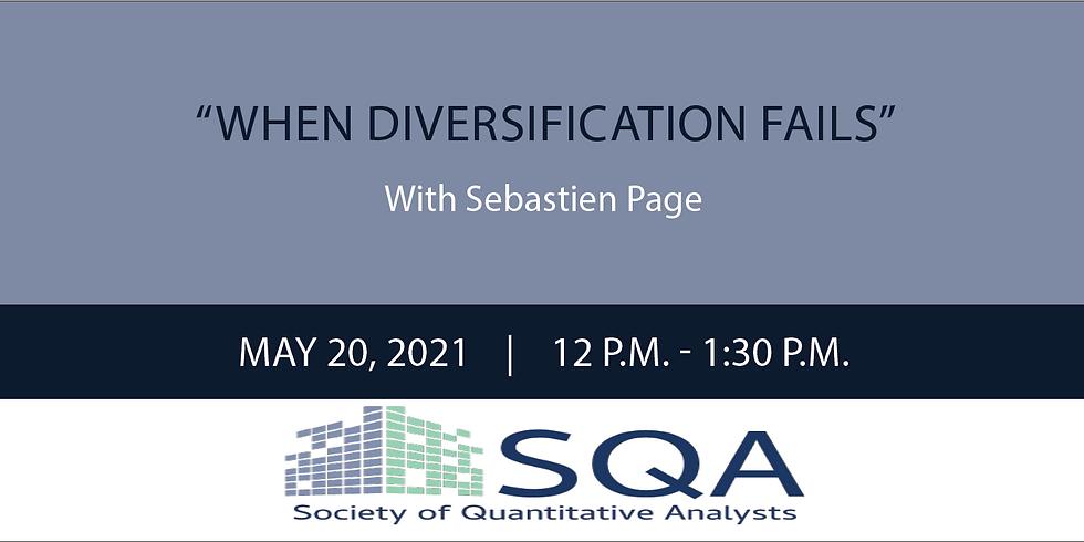 """When Diversification Fails"" with Sébastien Page, CFA"