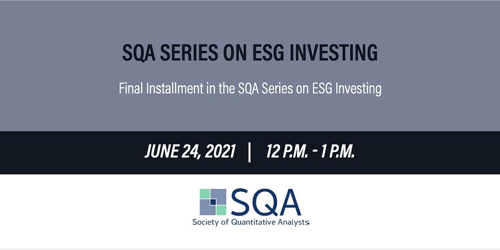 SQA Series on ESG Investing