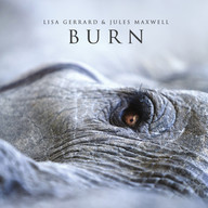Burn - Lisa Gerrard & Juled Maxwell
