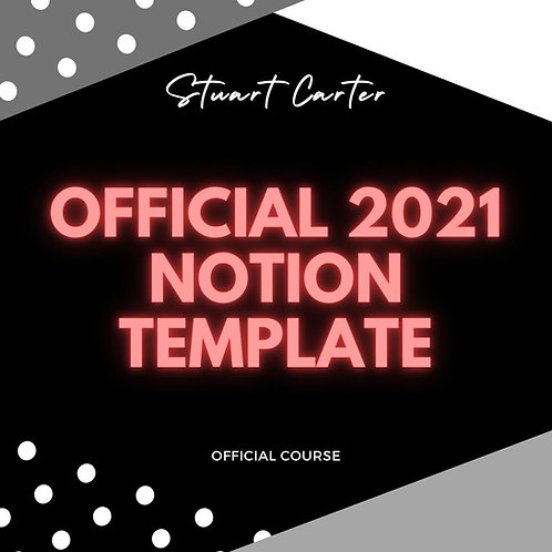 Stuart Carter Ultimate 2021 Notion Template