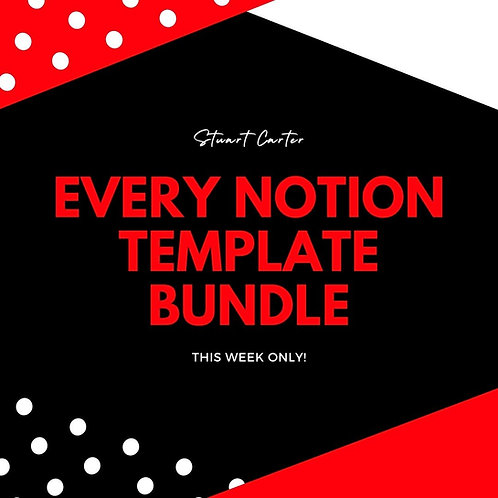 EVERY NOTION TEMPLATE EVER IN ONE!