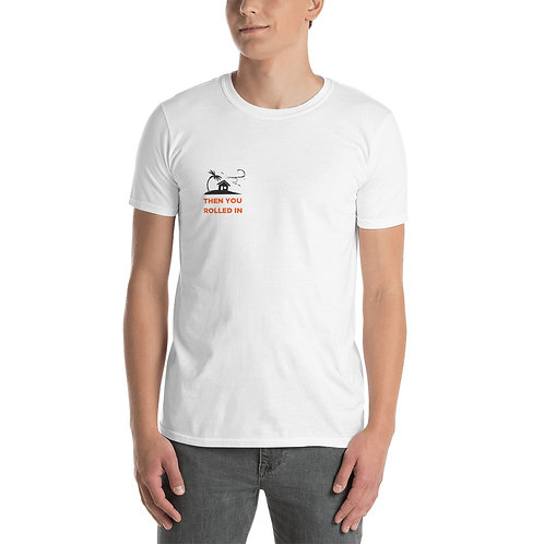 I WAS DOING JUST FINE Short-Sleeve Unisex T-Shirt