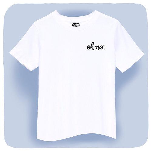 OH NO Unisex T-Shirt