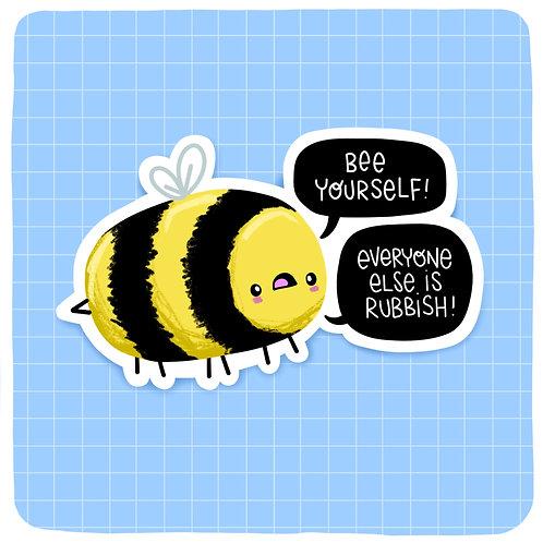 Bee Yourself Waterproof Vinyl Sticker