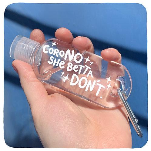 SHE BETTA DON'T Hand Sanitiser Bottle
