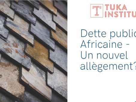 Dette publique Africaine - Un nouvel allègement?