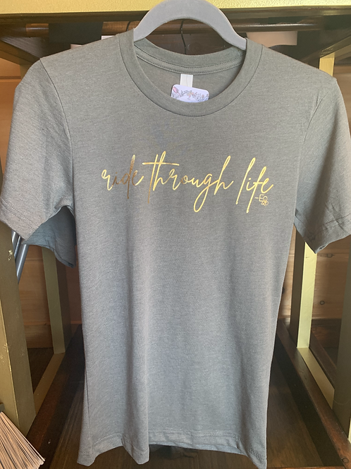 Ride Through Life short sleeve shirt