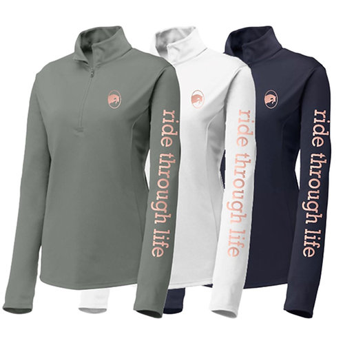 Ride Through Life 1/4 Zip Long Sleeve Shirt