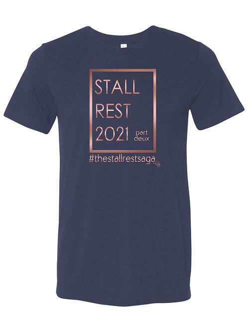 Stall Rest 2021 part deux