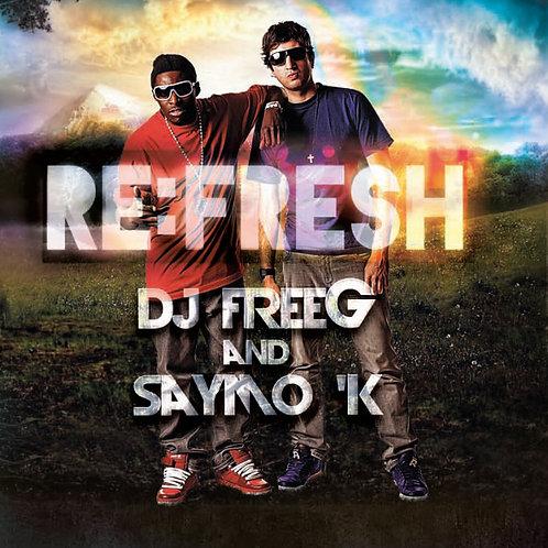 DJ FreeG and Saymo K - Re:Fresh