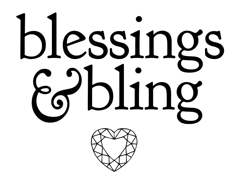 Blessings & Bling
