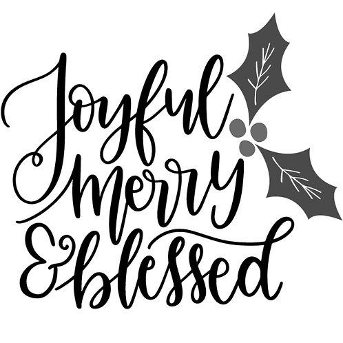 Joyful Merry & Blessed