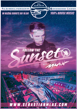 Follow The Sunset With Sebastian Mlax