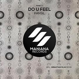 Pansil - Do You Feel (Sebastian Mlax Remix)