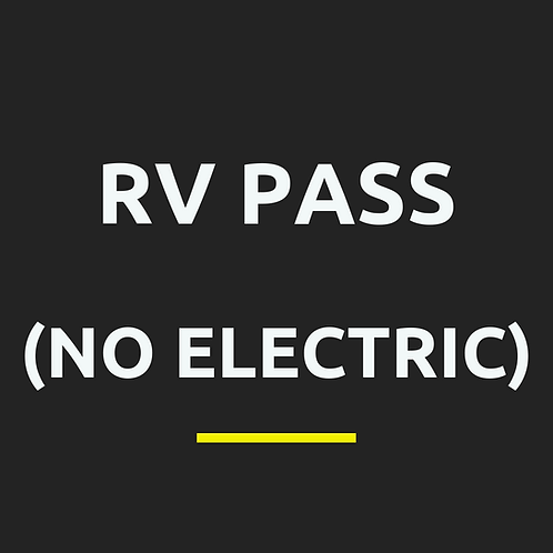 RV Pass NO ELECTRIC