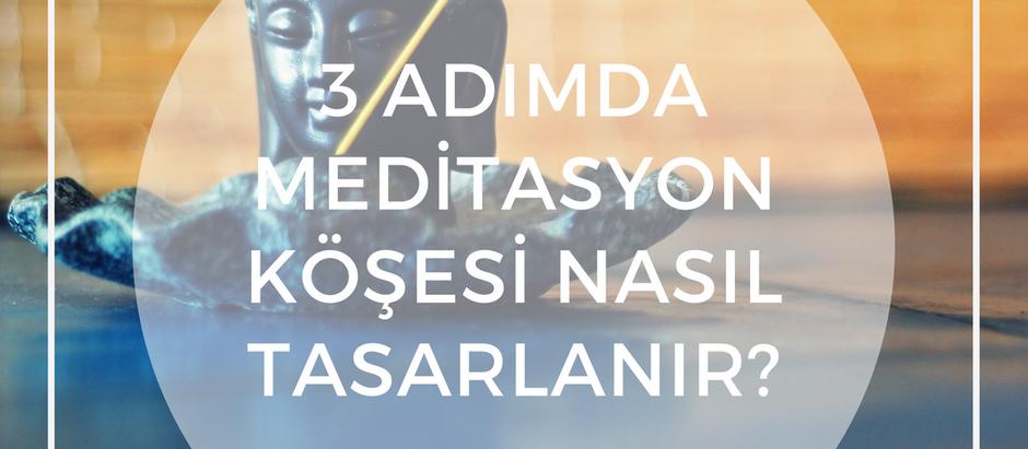 3 Kısa Adımda Meditasyon Köşesi Nasıl Tasarlanır?