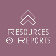 Resources & Reports