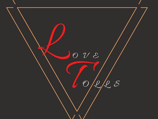 Love Tolls Mar 9 20'
