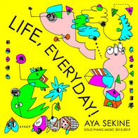 edit navigation bar Life, Everyday! Aya Sekine Solo Piano Music (2019)